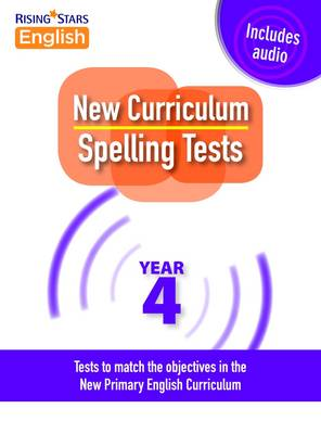New Curriculum Spelling Tests Year 4 by Shareen Mayers