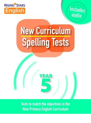 New Curriculum Spelling Tests Year 5 by Shareen Mayers
