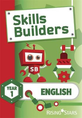 Skills Builders KS1 English Year 1 Pupil Book by Sarah Turner