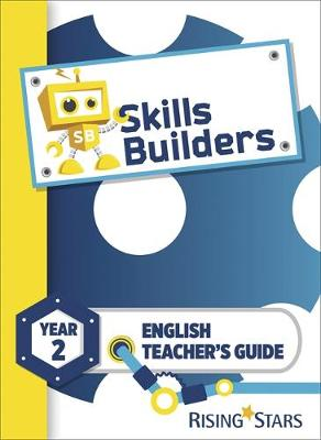 Skills Builders KS1 English Teacher's Guide Year 2 by Victoria Burrill