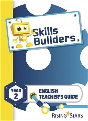 Skills Builders KS1 English Teacher's Guide Year 2 by Nicola Morris, Victoria Burrill