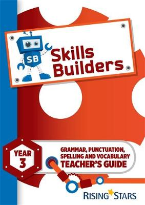 Skills Builders Year 3 Teacher's Guide new edition by Nicola Morris