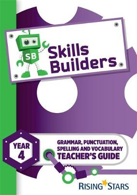 Skills Builders Year 4 Teacher's Guide new edition by Nicola Morris