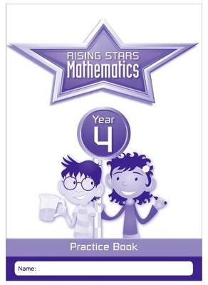 Rising Stars Mathematics Year 4 Practice Book by Paul Broadbent, Caroline Clissold, Heather Davis, Linda Glithro