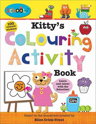 Kitty's Colouring Activity Book by Ellen Crimi-Trent