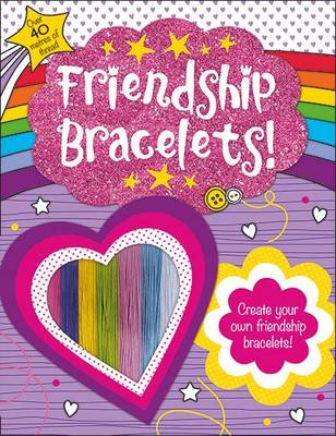 Friendship Bracelets by Roger Priddy
