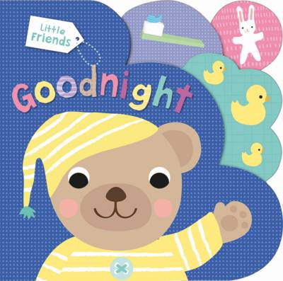Goodnight Little Friends by