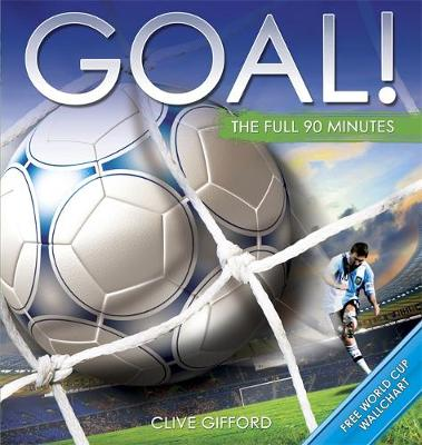 Goal! by Clive Gifford