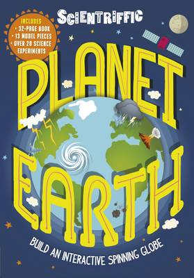 Scientriffic: Planet Earth Build an Interactive Spinning Globe! by Dr Jen Green