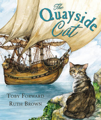 The Quayside Cat by Toby Forward