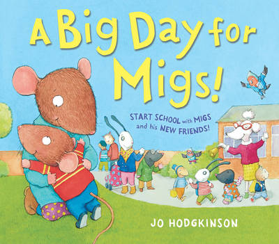 A Big Day for Migs! by Jo Hodgkinson