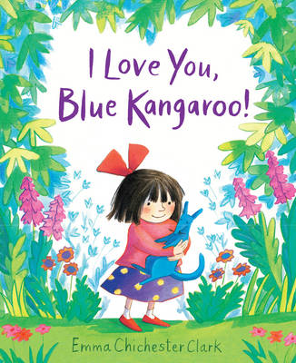I Love You, Blue Kangaroo! Miniature Hardback by Emma Chichester Clark