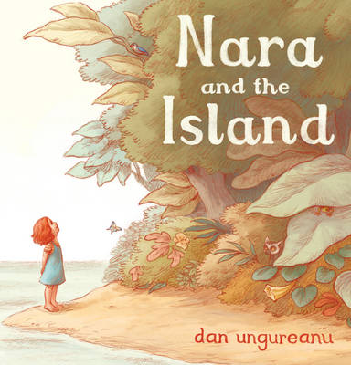 Nara and the Island by Dan Ungureanu