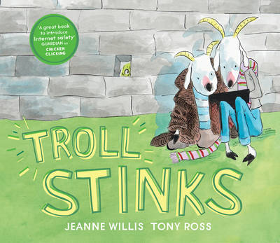 Troll Stinks! by Jeanne Willis
