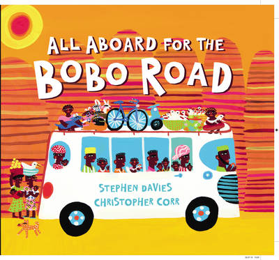 All Aboard for the Bobo Road by Stephen Davies
