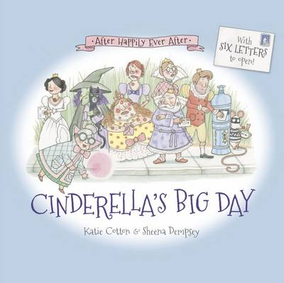 Cinderella's Big Day by Katie Cotton
