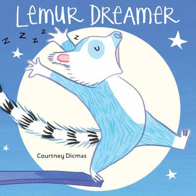 Lemur Dreamer by Courtney Dicmas