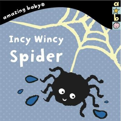 Incy Wincy Spider by Emma Dodd