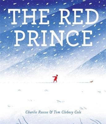 The Red Prince by Charlie Roscoe, Charles Jubb