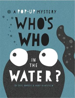 Who's Who in the Water by Andy Mansfield, Eryl Norris