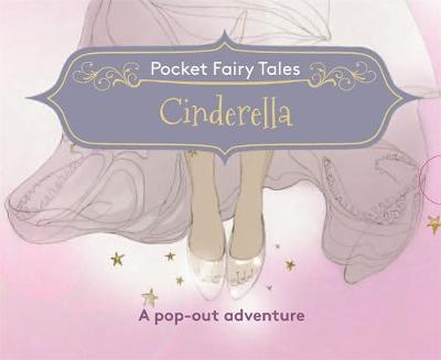 Pocket Fairytales: Cinderella by Suzanna Davidson