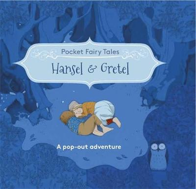 Pocket Fairytales: Hansel and Gretel by Suzanna Davidson