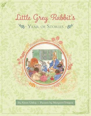 Little Grey Rabbit's Year of Stories by Alison Uttley