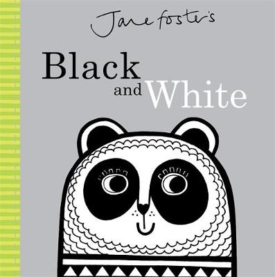 Jane Foster's - Black and White by Jane Foster