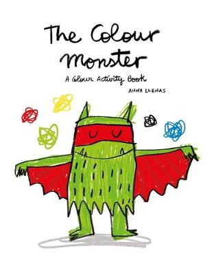 The Colour Monster: A Colour Activity Book by Lupita Books
