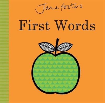 Jane Foster's - First Words by Jane Foster
