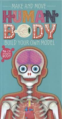 Make and Move: Human Body by Anita Ganeri