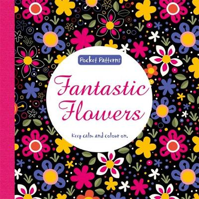 Fantastic Flowers Pocket Patterns by