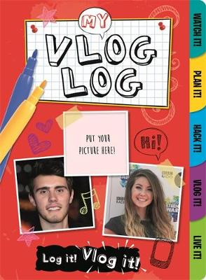 My Vlog Log Vloggers by Frankie J. Jones