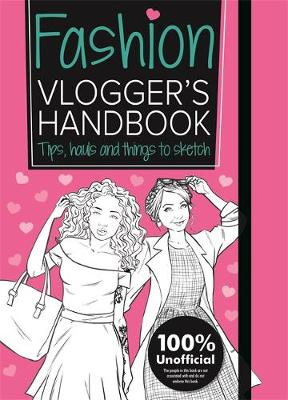 The Fashion Vlogger's Handbook by Emma Price