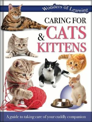 Wonders of Learning: Caring for Cats and Kittens Reference Omnibus by