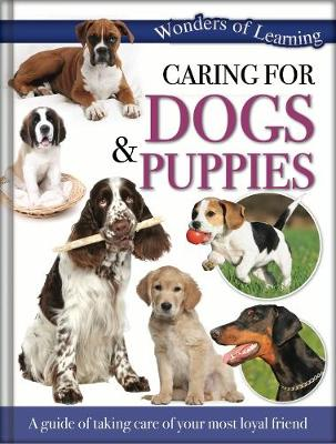 Wonders of Learning - Caring for Dogs and Puppies Reference Omnibus by