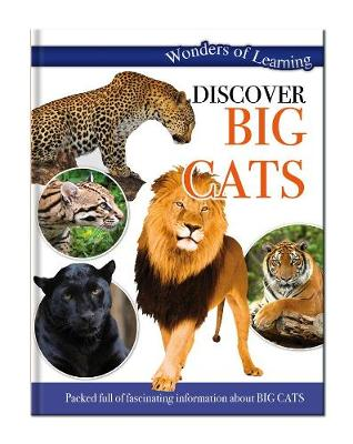 Wonders of Learning: Discover Big Cats Wonders of Learning Omnibus by North Parade Publishing
