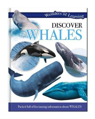 Wonders of Learning: Discover Whales Wonders of Learning Omnibus by North Parade Publishing