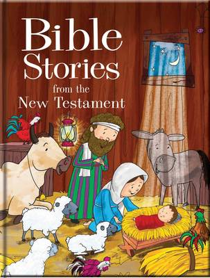 Bible Stories for the New Testament Reference Book by North Parade Publishing