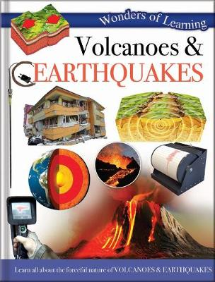 Wonders of Learning: Discover Volcanoes and Earthquakes by