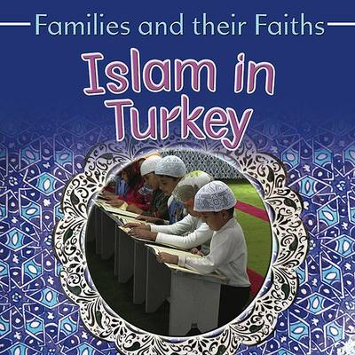 Islam in Turkey by Frances Hawker