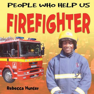 Firefighter by Rebecca Hunter