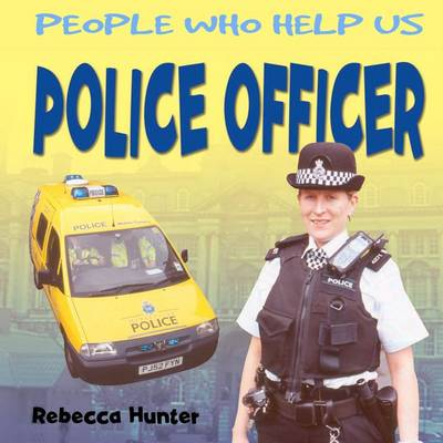 Police Officer by Rebecca Hunter