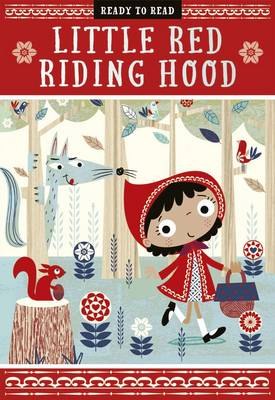 Little Red Riding Hood Fairytale Readers by Sarah Creese