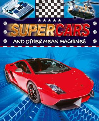 Supercars And Other Mean Machines by Paul Harrison