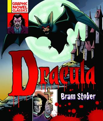 Graphic Novel Classics: Dracula by Bram Stoker, Anthony Williams