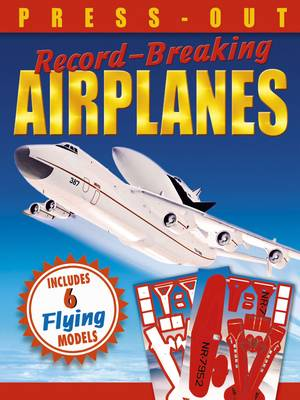 Press-Out Record-Breaking Airplanes by Arcturus Publishing