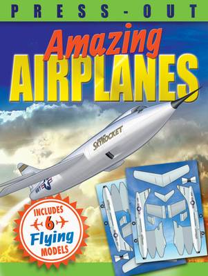 Press-Out Amazing Airplanes by