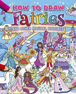 How to Draw Fairies by Katy Jackson