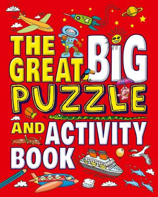 The Great Big Puzzle and Activity Book by Arcturus Publishing